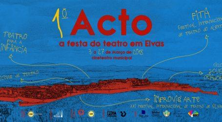 1º ACTO, a festa do teatro em Elvas