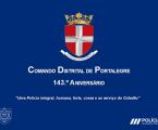 (PSP) comemora hoje, dia 15 de junho, o 143.º aniversário do Comando Distrital de Portalegre.