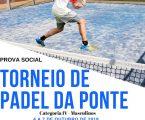 PONTE DE SOR: 3ª EDIÇÃO DO TORNEIO DE PADEL DA PONTE