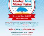 """Évora é a Capital dos """"Fazedores"""" Alentejo Mini Maker Faire"""