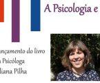 """ESTREMOZ: APRESENTAÇÃO DO LIVRO """"A PSICOLOGIA E EU"""""""