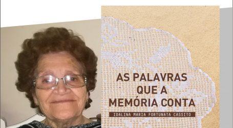 """Apresentação do livro """"As Palavras Que a Memória Conta"""" de Idalina Cassito"""
