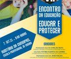 """VII ENCONTRO EDUCAÇÃO – CPCJ DE MOURA """"Educar e Proteger"""""""
