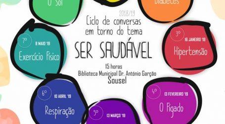 Sousel: Ciclo de conversas em torno do tema SER SAUDÁVEL