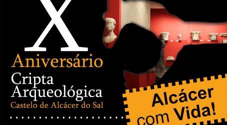 Cripta Arqueológica de Alcácer do Sal celebra 10º aniversário
