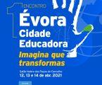 "Município de Évora dinamiza 1o Encontro ""Évora Cidade Educadora"""