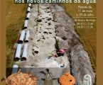 Alqueva: Arqueologia nos Novos Caminhos da Água