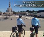 """GNR """"Operação Peregrinação Segura"""" – GNR garante segurança das Celebrações da Peregrinação Internacional Aniversária"""