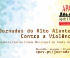 PONTE DE SOR: I JORNADAS ALTO ALENTEJO – CONTRA A VIOLÊNCIA