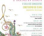 """5ª edição do ciclo de concertos """"Música na Primavera"""""""