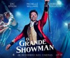 CINEMA NO TBR: O GRANDE SHOWMAN