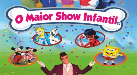 O Maior Show Infantil vai estar em Elvas