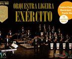 Ponte de Sor recebe um concerto imperdível Orquestra ligeira do Exército