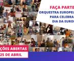 Orquestra Europeia Virtual para celebrar o Dia da Europa – inscrições abertas