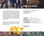 O Baile dos Gordos O espetáculo vai ser apresentado no Castelo de Elvas