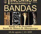 Campo Maior: I Encontro Transfronteiriço de Bandas Concerto da Banda 1º de Dezembro e da Banda de Música de Alburquerque.