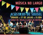 Campo Maior  Música no Largo: Acústicos de Sousel