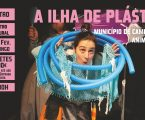 Campo Maior: Peça de Teatro A Ilha de Plástico