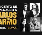 Concerto de Homenagem a Carlos do Carmo – Elvas