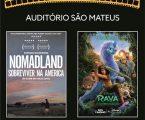Dois filmes vão estar em exibição no Auditório São Mateus.