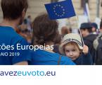 Decida o seu futuro – Eleições europeias, 26 de maio de 2019