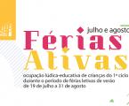 Elvas: As Férias ativas começam a 19 de julho