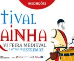 FESTIVAL DA RAINHA – VI FEIRA MEDIEVAL DE ESTREMOZ