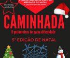 PONTE DE SOR: 5 ª EDIÇÃO DA CAMINHADA DE NATAL